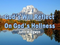 Listen to  God's Will Reflect On God's Holiness