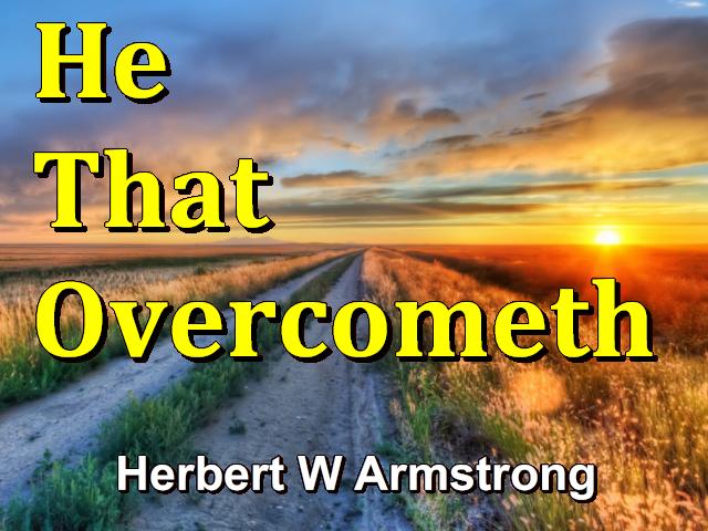 He That Overcometh