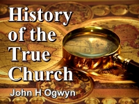 Listen to  History of the True Church