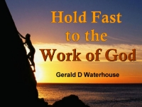 Listen to  Hold Fast to the Work of God