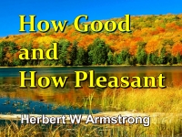 Listen to  How Good and How Pleasant