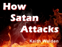 Listen to  How Satan Attacks