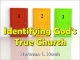 Identifying God's True Church