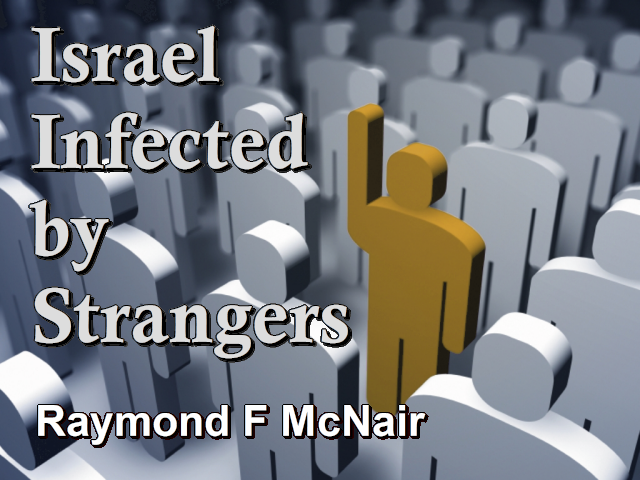 Israel Infected by Strangers