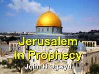 Listen to  Jerusalem In Prophecy