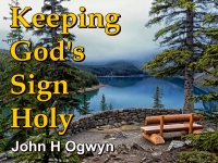 Listen to  Keeping God's Sign Holy