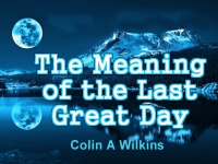 Listen to  The Meaning of the Last Great Day