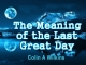 The Meaning of the Last Great Day