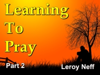Listen to  Learning To Pray - Part 2