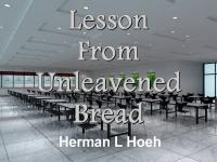 Listen to  Lesson From Unleavened Bread