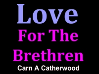 Listen to  Love For The Brethren