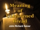 Meaning of Unleavened Bread