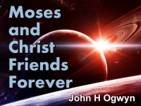 Watch  Moses and Christ Friends Forever