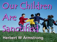 Our Children Are Sanctified