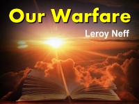 Listen to  Our Warfare