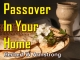 Passover In Your Home
