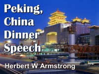Listen to  Peking, China Dinner Speech