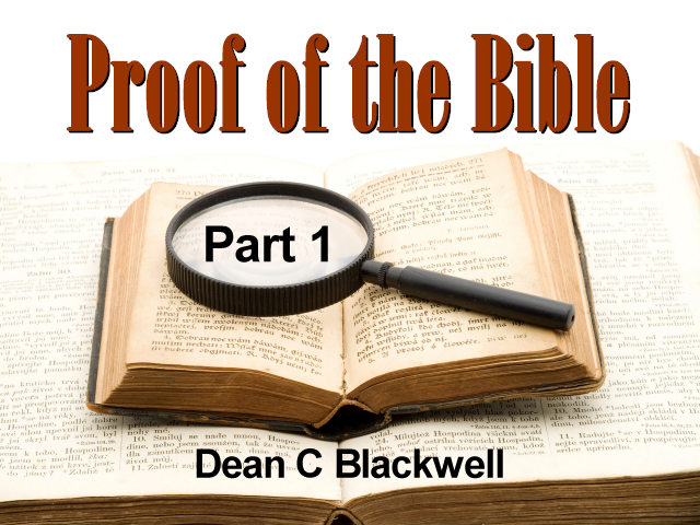 Proof of the Bible - Part 1