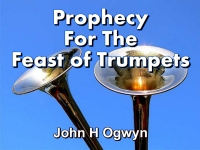 Listen to  Prophecy For The Feast of Trumpets