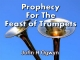 Prophecy For The Feast of Trumpets