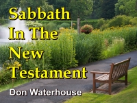 Listen to  Sabbath In The New Testament