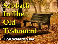 Listen to  Sabbath In The Old Testament