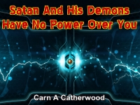 Listen to  Satan And His Demons Have No Power Over You