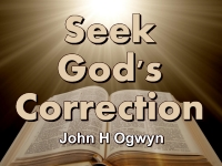 Listen to  Seek God's Correction