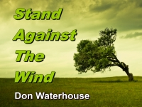 Listen to  Stand Against The Wind