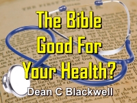 Listen to  The Bible - Good For Your Health?