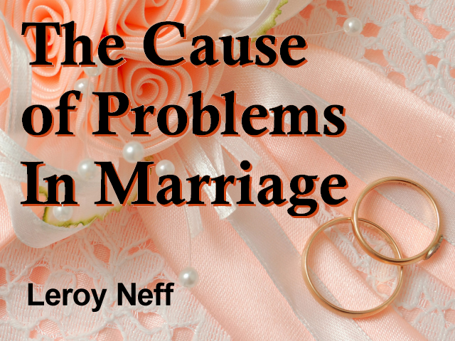 The Cause of Problems In Marriage