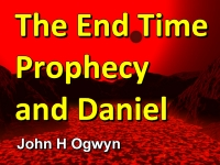 Listen to  The End Time Prophecy and Daniel