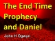 The End Time Prophecy and Daniel
