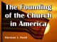 The Founding of the Church in America
