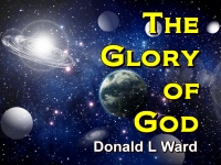 Listen to  The Glory of God