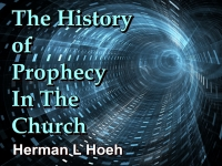 Listen to  The History of Prophecy In The Church