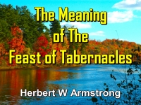 Listen to  The Meaning of The Feast of Tabernacles