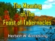 The Meaning of The Feast of Tabernacles