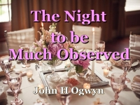 Listen to  The Night to be Much Observed