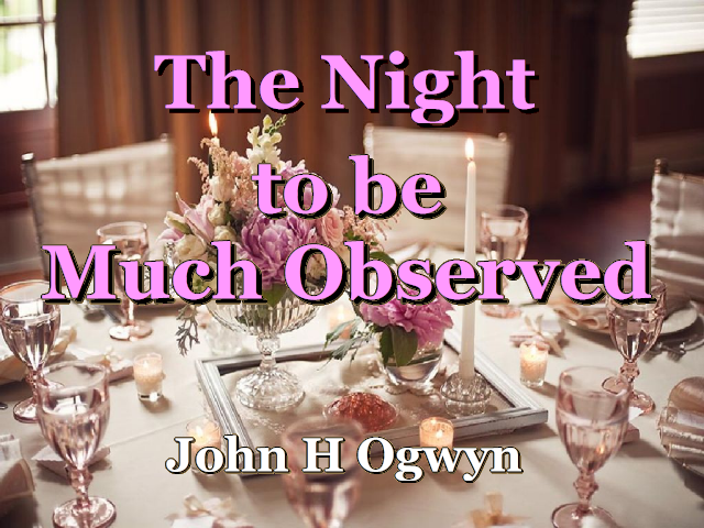 The Night to be Much Observed
