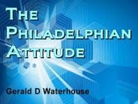 Listen to  The Philadelphian Attitude