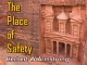 The Place of Safety