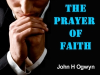 Listen to  The Prayer of Faith