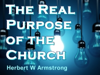 Listen to  The Real Purpose of the Church