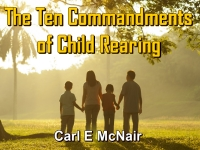Watch  The Ten Commandments of Child Rearing