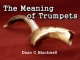 The Meaning of Trumpets