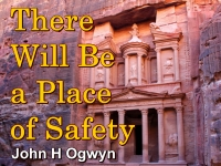 There Will Be a Place of Safety