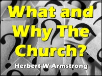 Listen to  What and Why The Church?