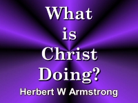 Listen to  What is Christ Doing?