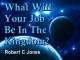 What Will Your Job Be In The Kingdom?